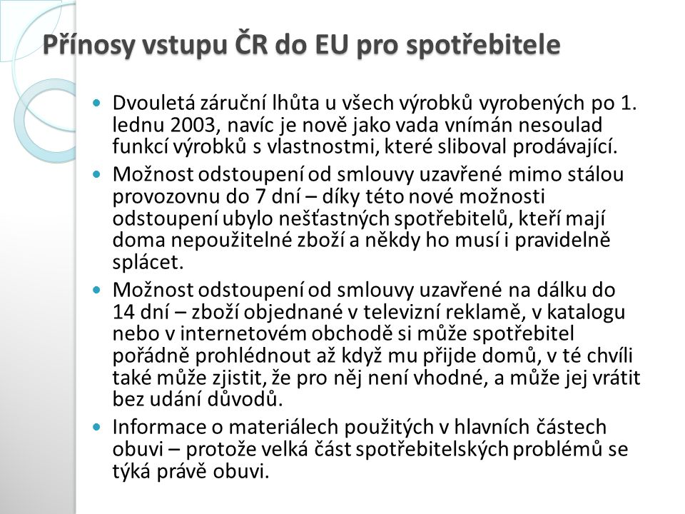 Přínosy vstupu ČR do EU pro spotřebitele