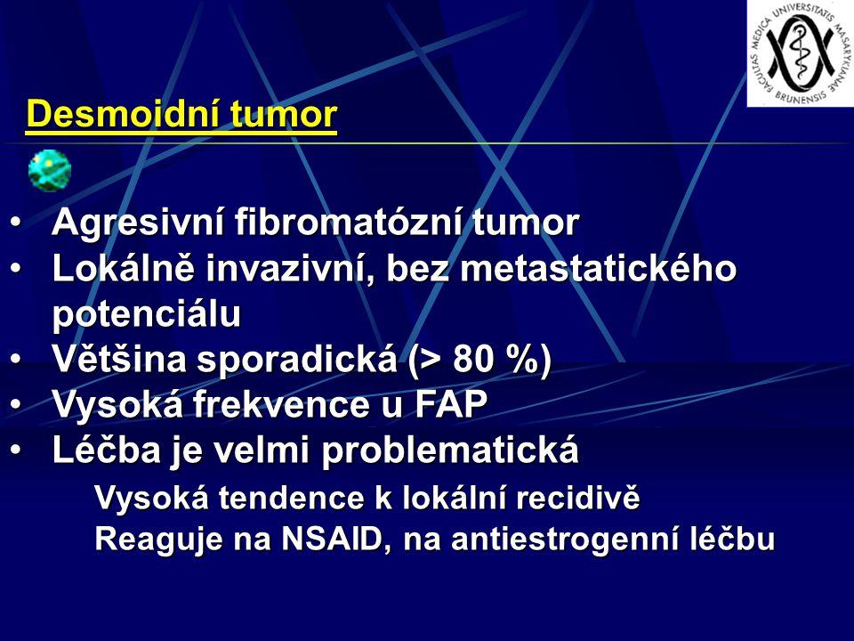 Agresivní fibromatózní tumor