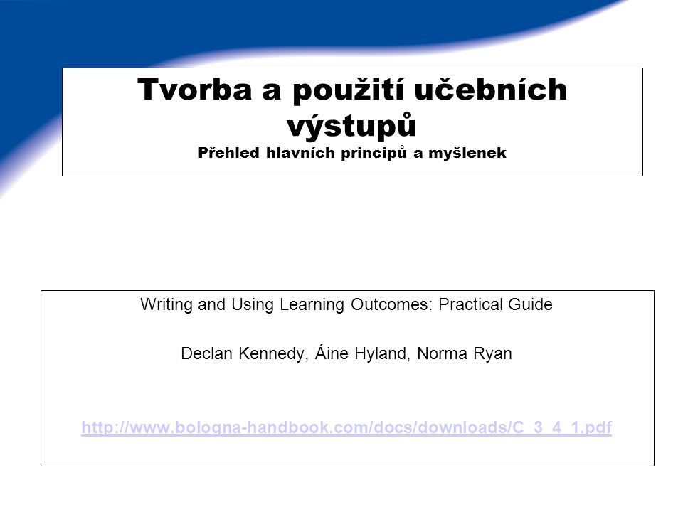Learning outomes Learning outcomes Učební výstupy