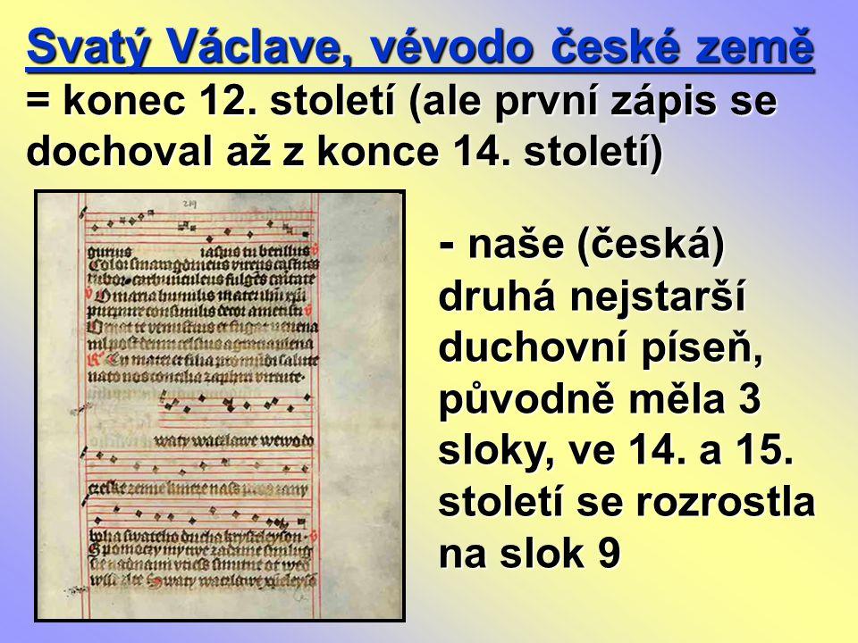 Svatý Václave, vévodo české země = konec 12