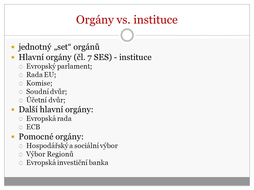 """Orgány vs. instituce jednotný """"set orgánů"""