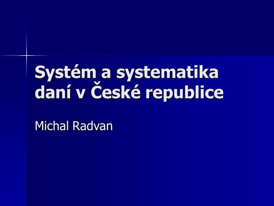 Systém a systematika daní v České republice