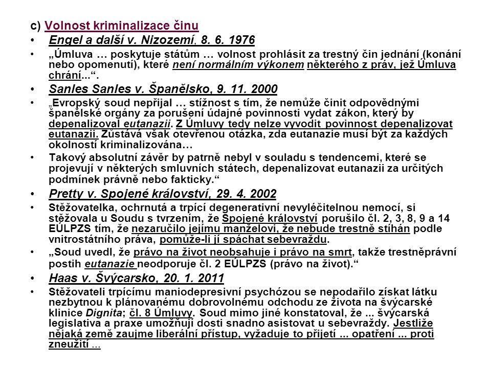 c) Volnost kriminalizace činu Engel a další v. Nizozemí, 8. 6. 1976