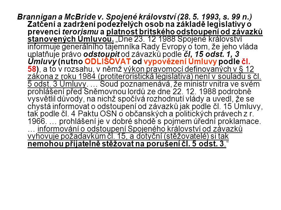 Brannigan a McBride v. Spojené království (28. 5. 1993, s. 99 n