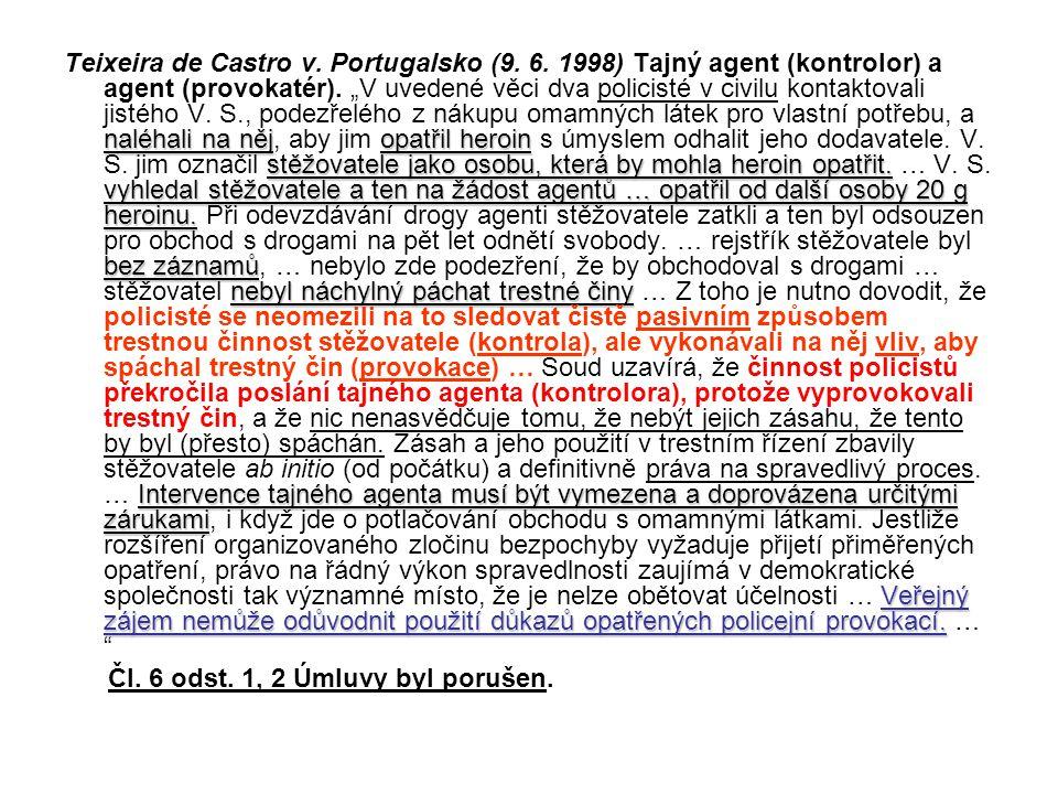 Teixeira de Castro v. Portugalsko (9. 6
