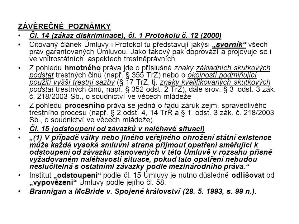 ZÁVĚREČNÉ POZNÁMKY Čl. 14 (zákaz diskriminace), čl. 1 Protokolu č. 12 (2000)