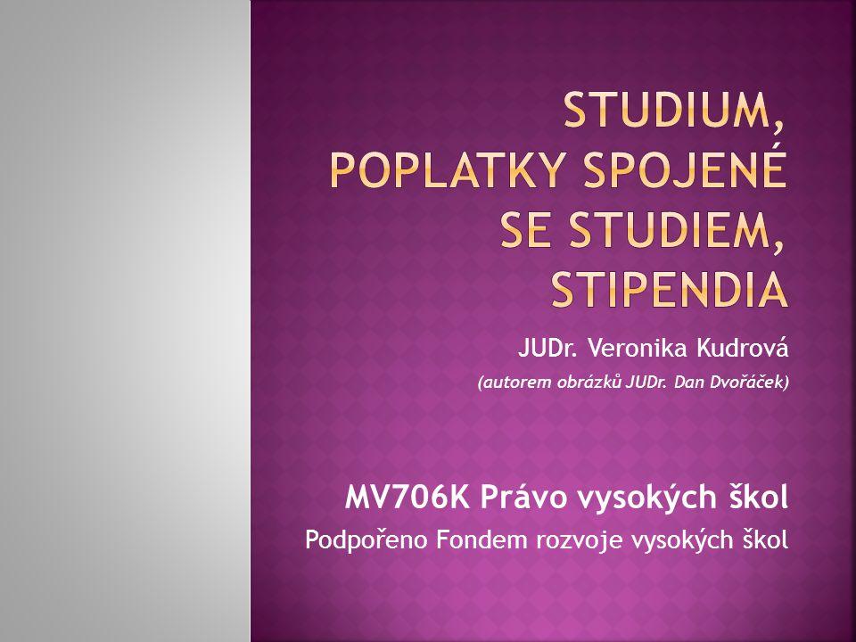 Studium, Poplatky spojené se studiem, stipendia