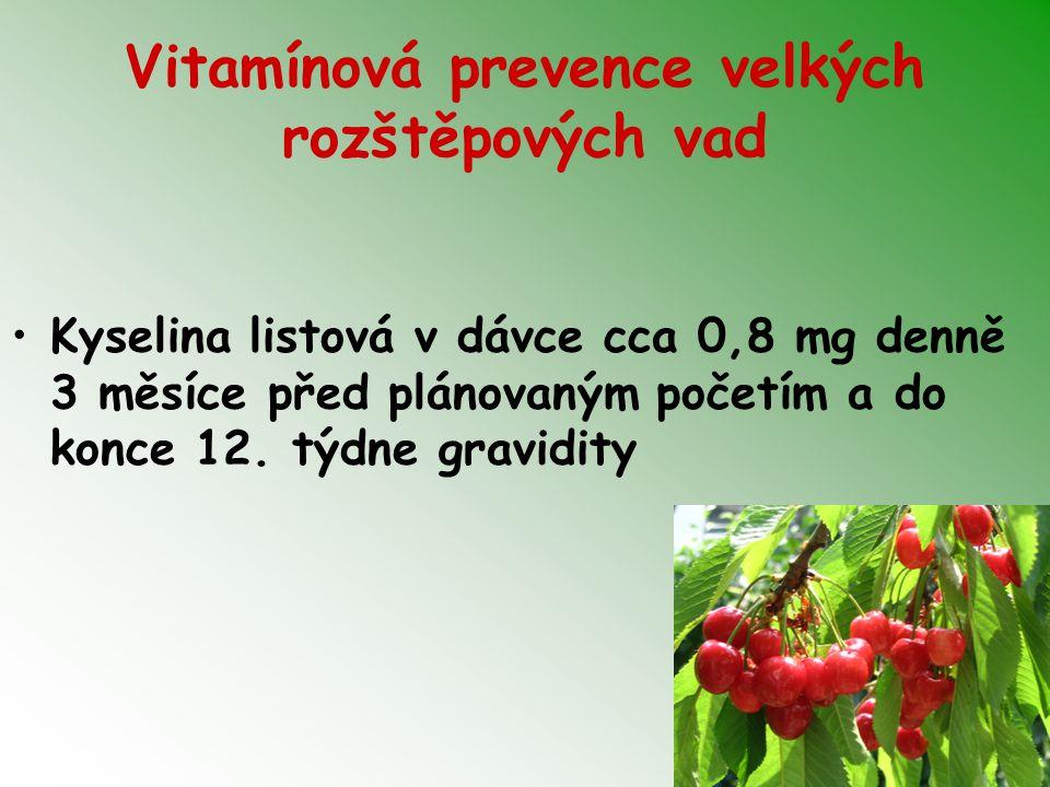 Vitamínová prevence velkých rozštěpových vad