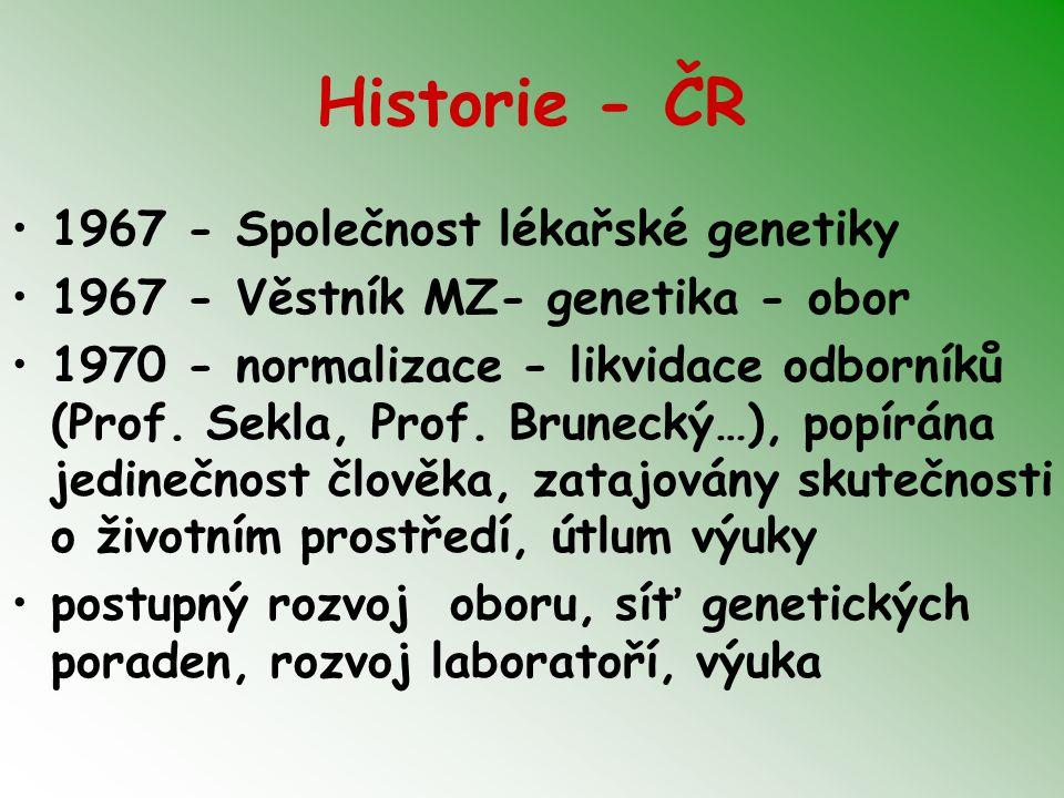 Historie - ČR 1967 - Společnost lékařské genetiky