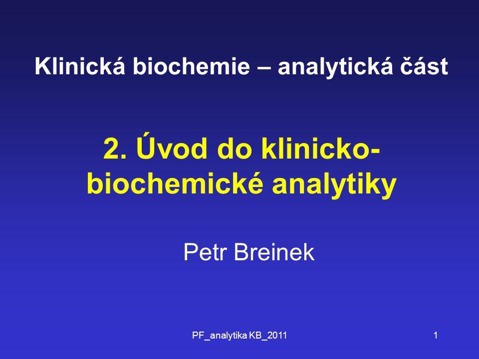 Klinická biochemie – analytická část