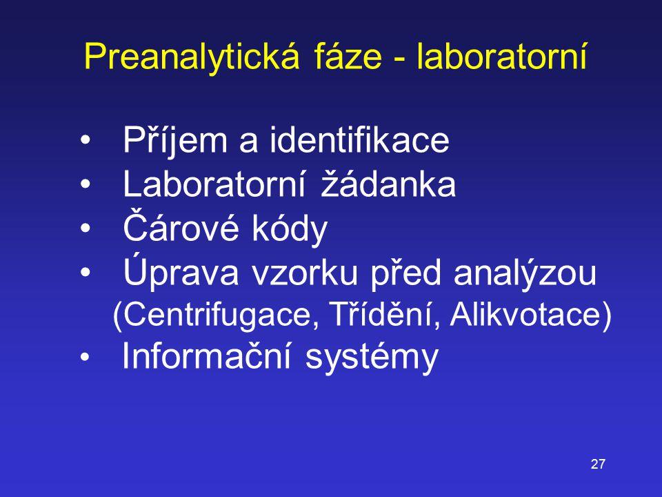 Preanalytická fáze - laboratorní