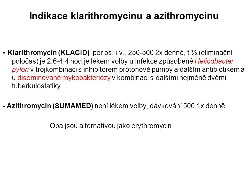 Indikace klarithromycinu a azithromycinu
