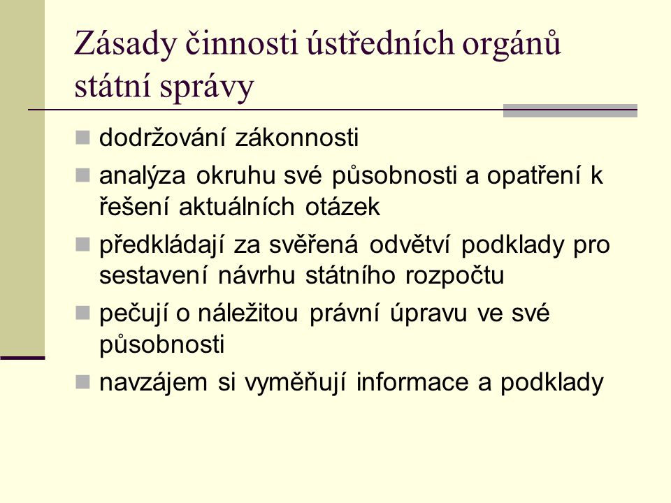 Zásady činnosti ústředních orgánů státní správy