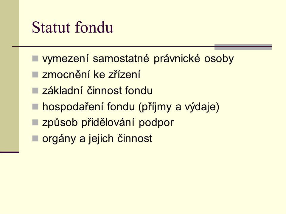 Statut fondu vymezení samostatné právnické osoby zmocnění ke zřízení