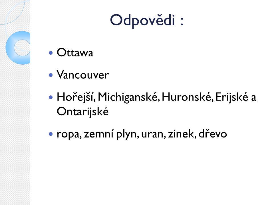 Odpovědi : Ottawa Vancouver