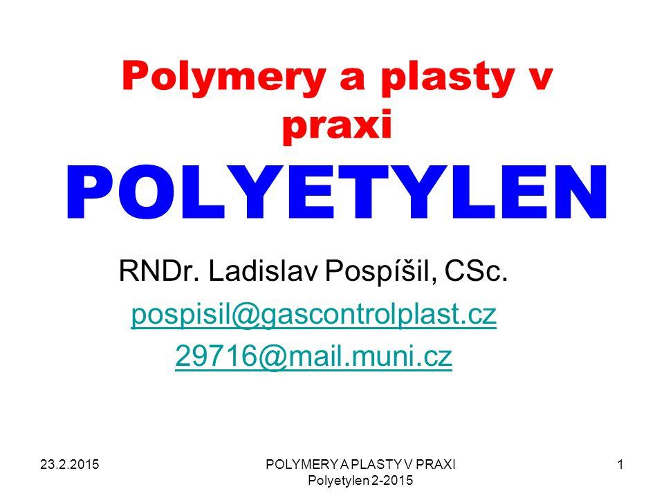 Polymery a plasty v praxi POLYETYLEN