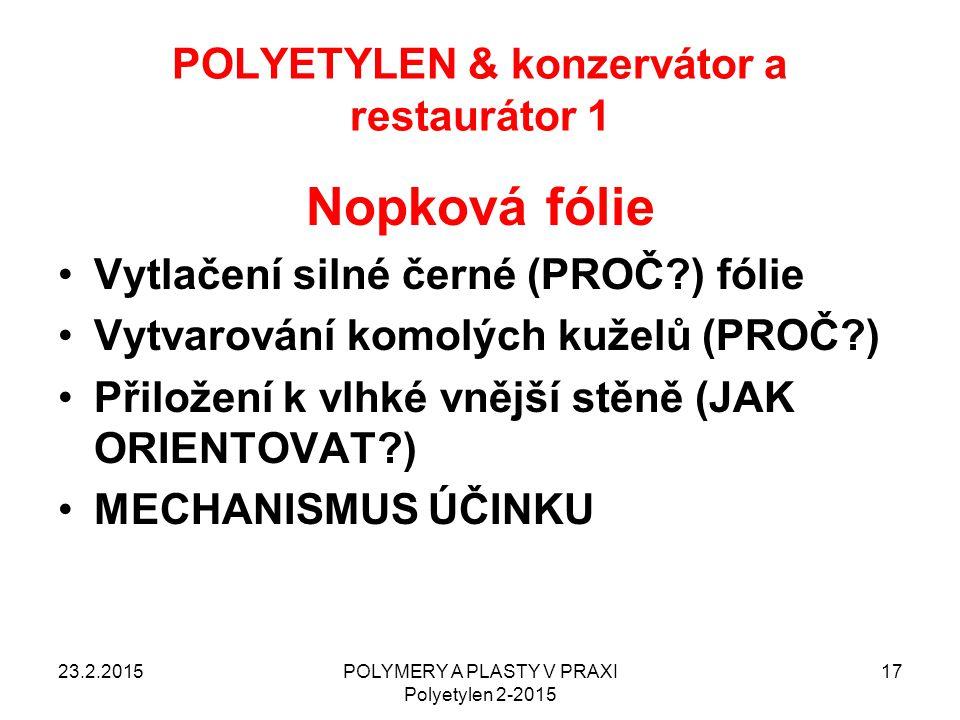 POLYETYLEN & konzervátor a restaurátor 1