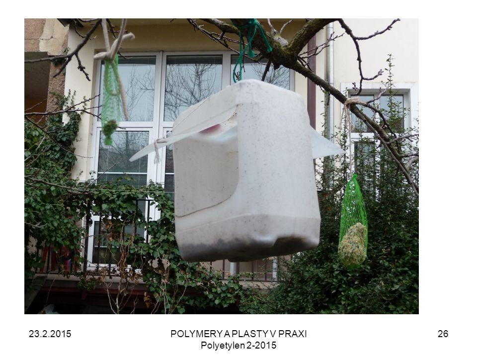 POLYMERY A PLASTY V PRAXI Polyetylen 2-2015