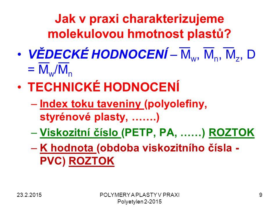 Jak v praxi charakterizujeme molekulovou hmotnost plastů