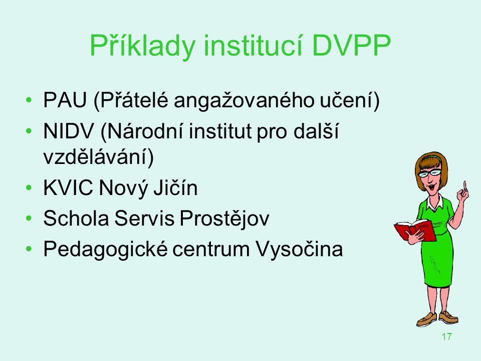 Příklady institucí DVPP