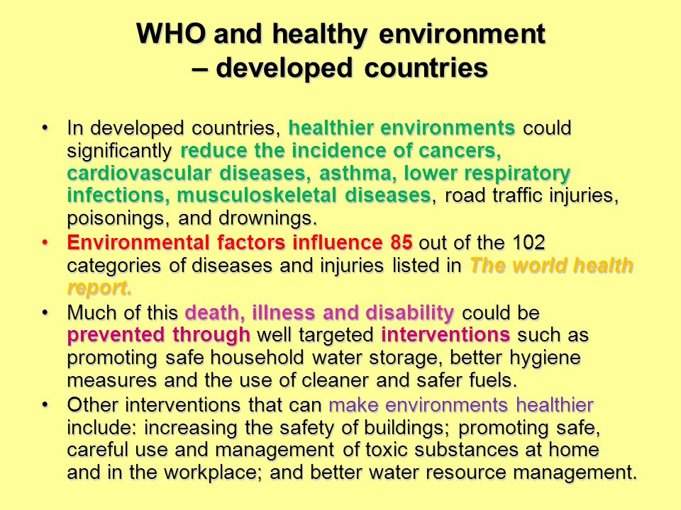 WHO and healthy environment – developed countries