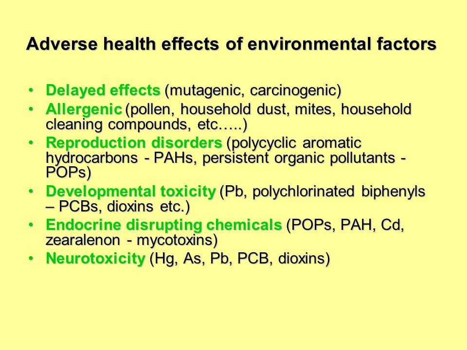 Adverse health effects of environmental factors