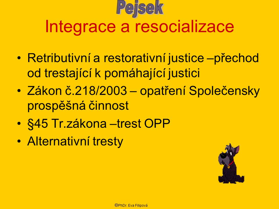 Integrace a resocializace
