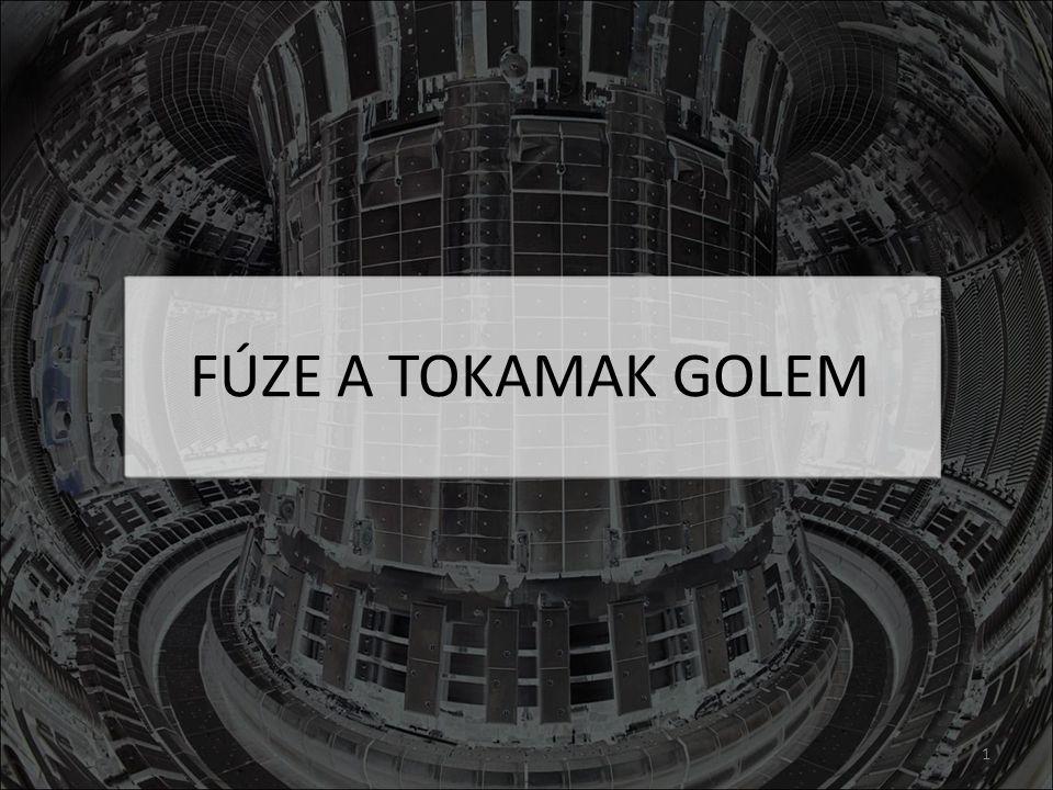 FÚZE A TOKAMAK GOLEM