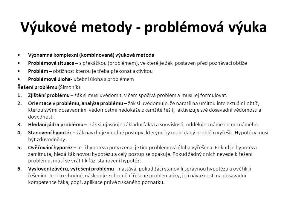 Výukové metody - problémová výuka