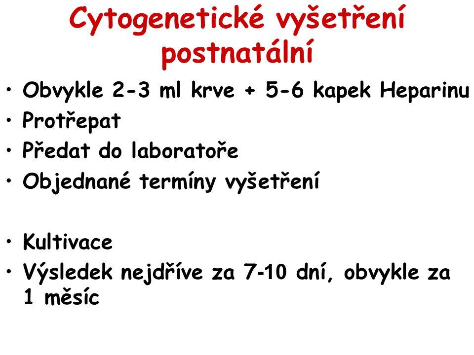 Cytogenetické vyšetření postnatální