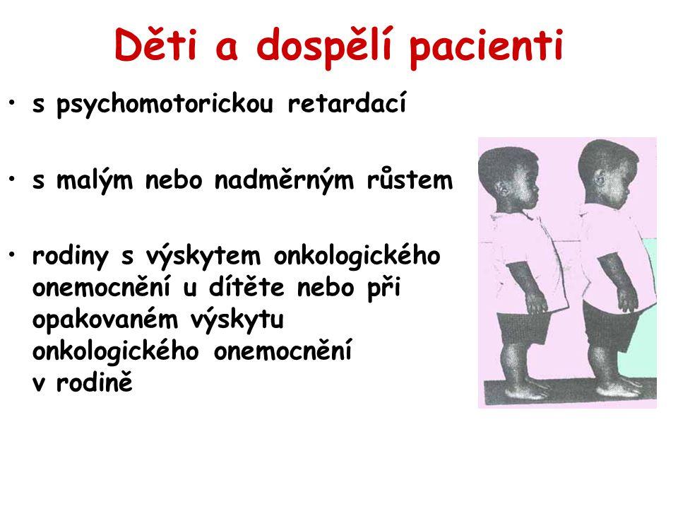 Děti a dospělí pacienti