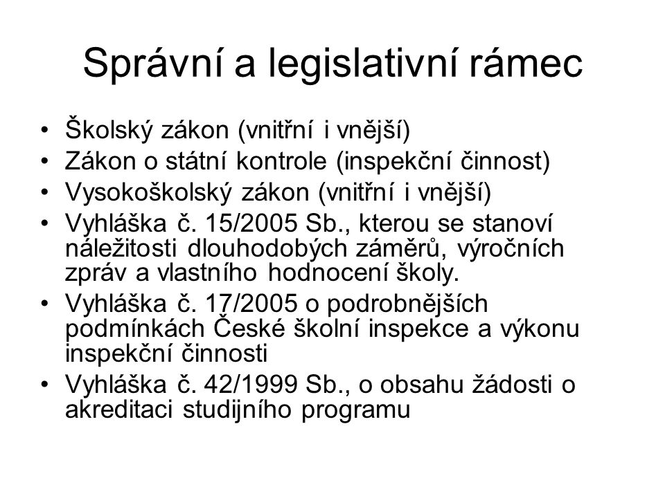 Správní a legislativní rámec