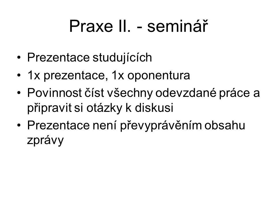Praxe II. - seminář Prezentace studujících