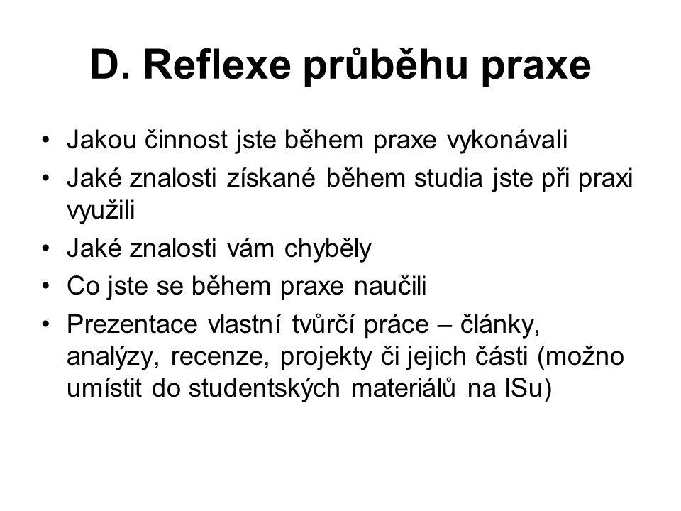 D. Reflexe průběhu praxe