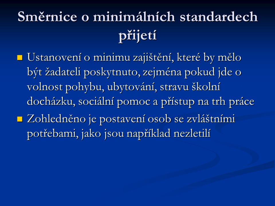 Směrnice o minimálních standardech přijetí