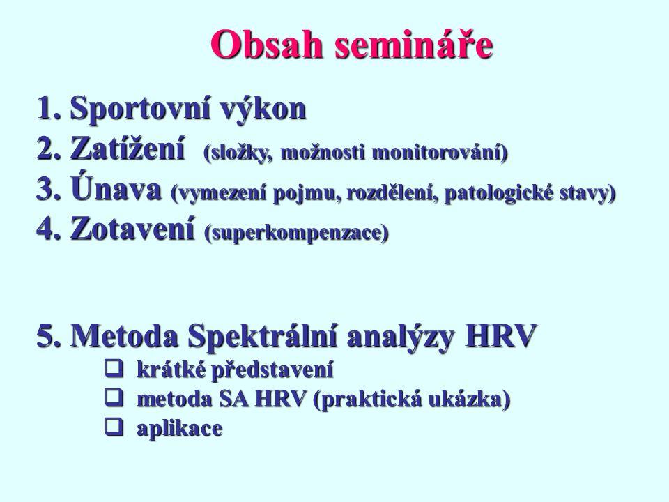 Obsah semináře Sportovní výkon