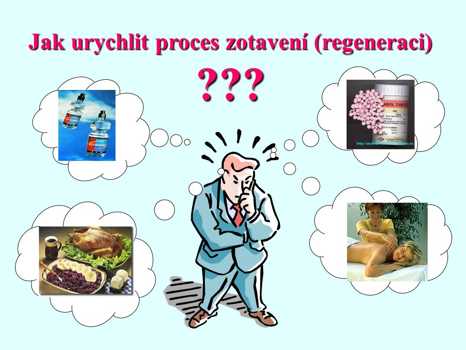 Jak urychlit proces zotavení (regeneraci)