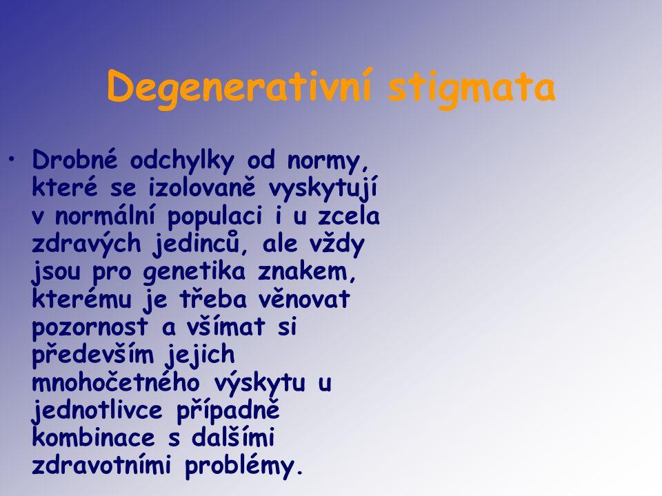 Degenerativní stigmata