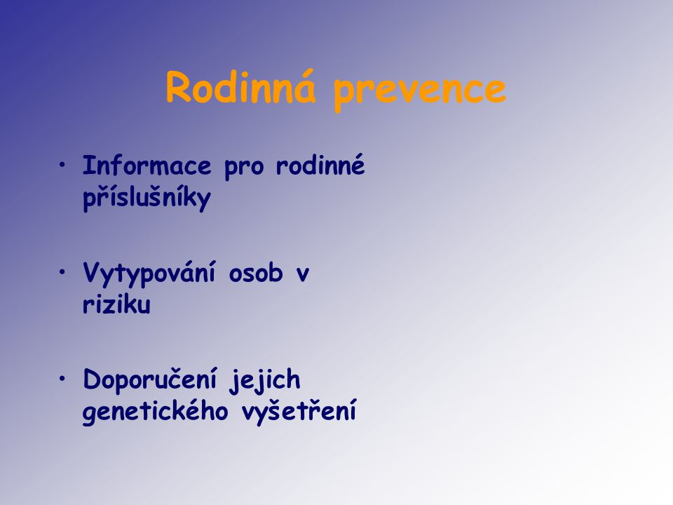 Rodinná prevence Informace pro rodinné příslušníky