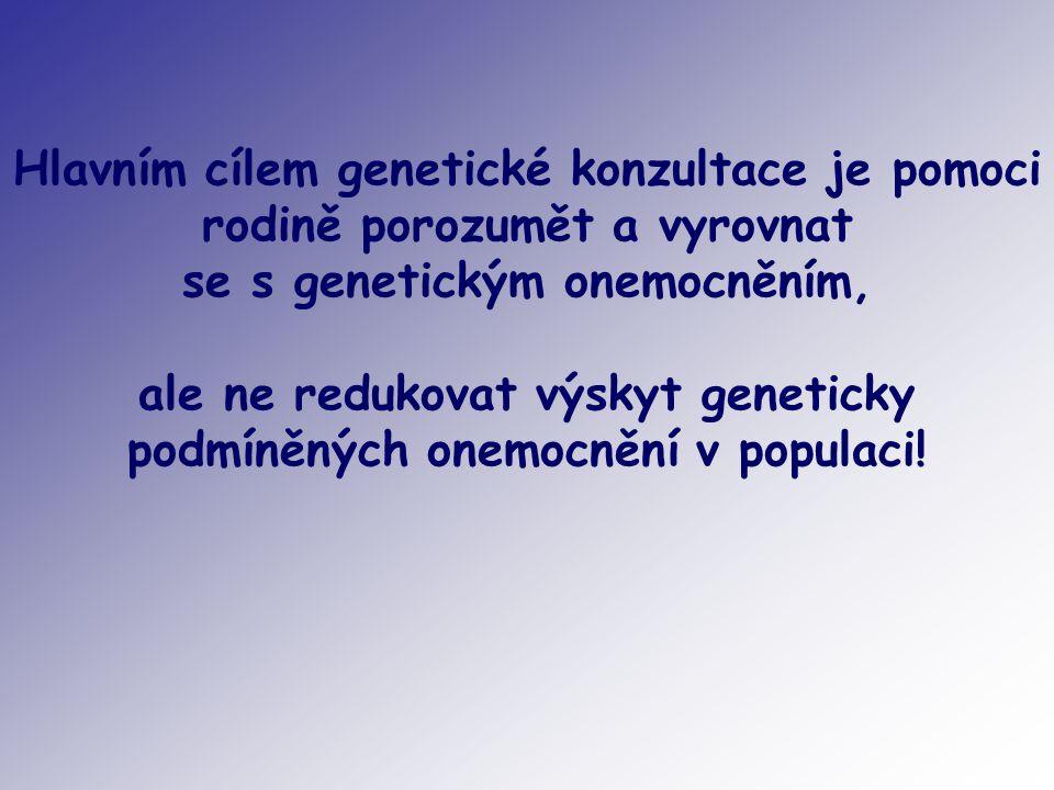 se s genetickým onemocněním,