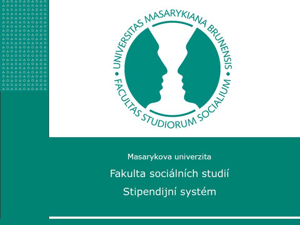 Fakulta sociálních studií Stipendijní systém