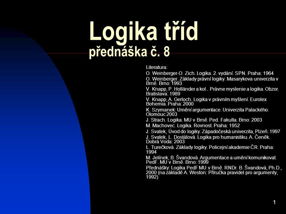 Logika tříd přednáška č. 8