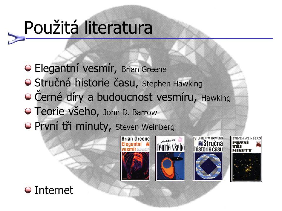 Použitá literatura Elegantní vesmír, Brian Greene