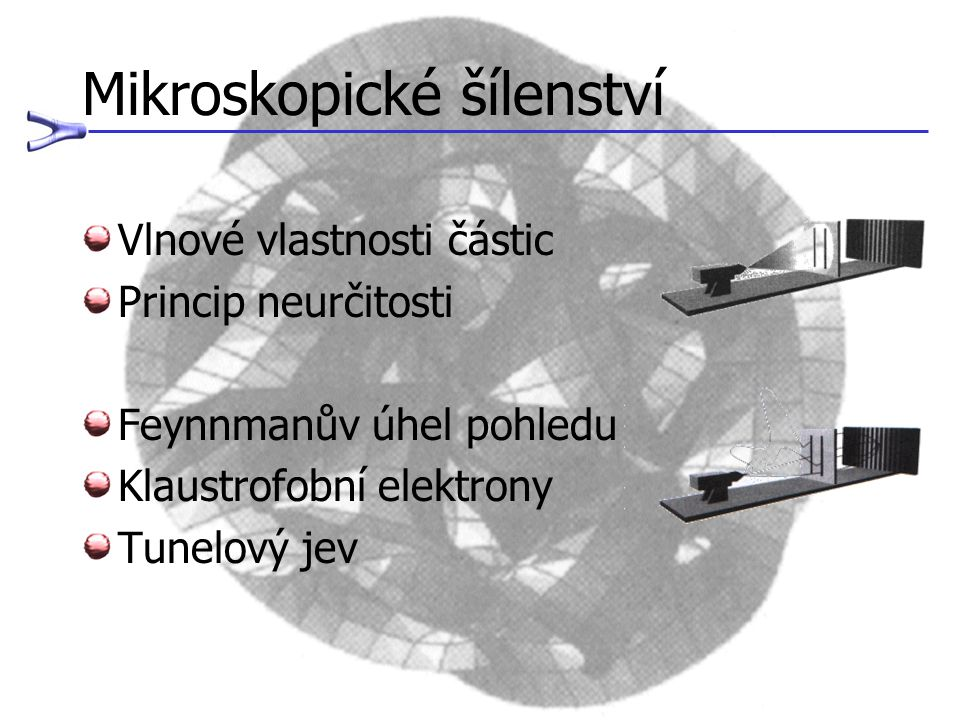 Mikroskopické šílenství
