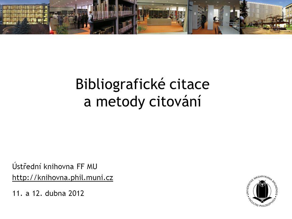 Bibliografické citace a metody citování