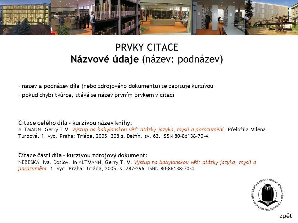 PRVKY CITACE Názvové údaje (název: podnázev)
