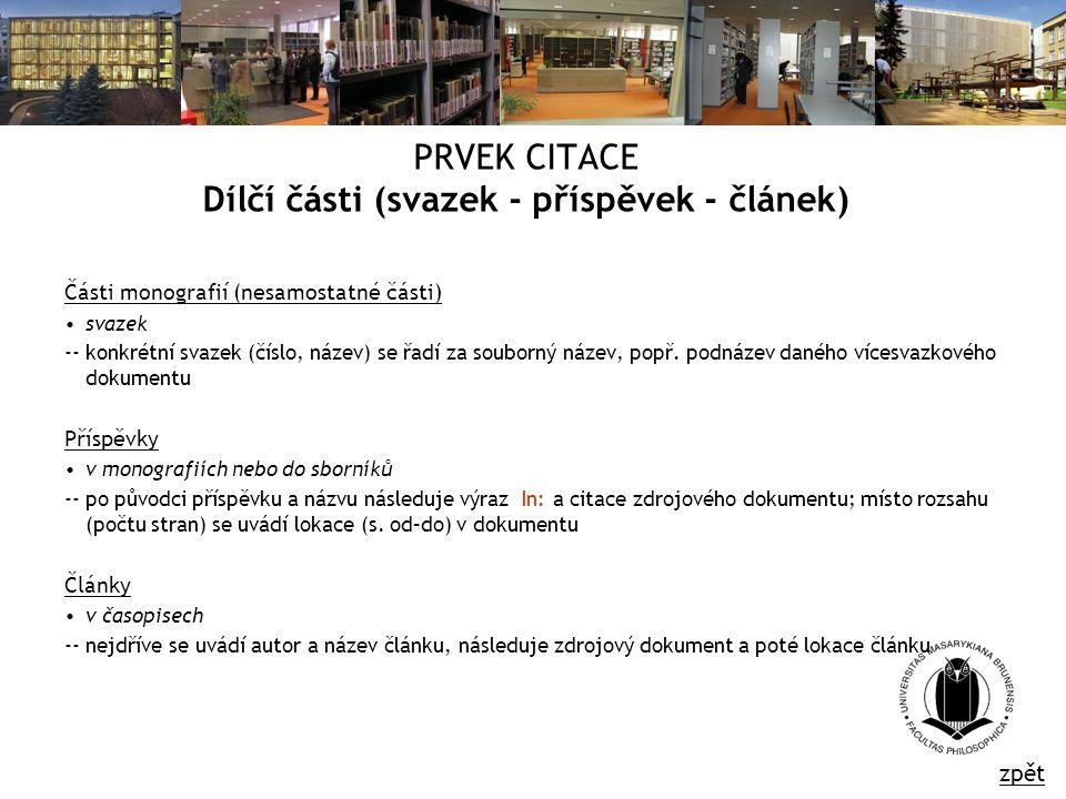 PRVEK CITACE Dílčí části (svazek - příspěvek - článek)