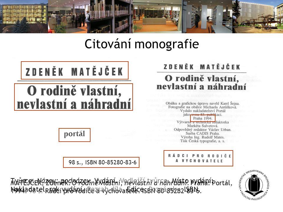 Citování monografie 98 s., ISBN 80-85280-83-6.