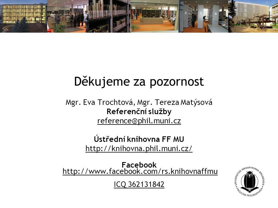 Ústřední knihovna FF MU
