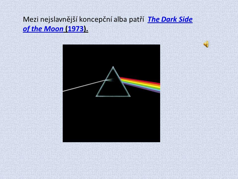 Mezi nejslavnější koncepční alba patří The Dark Side of the Moon (1973).